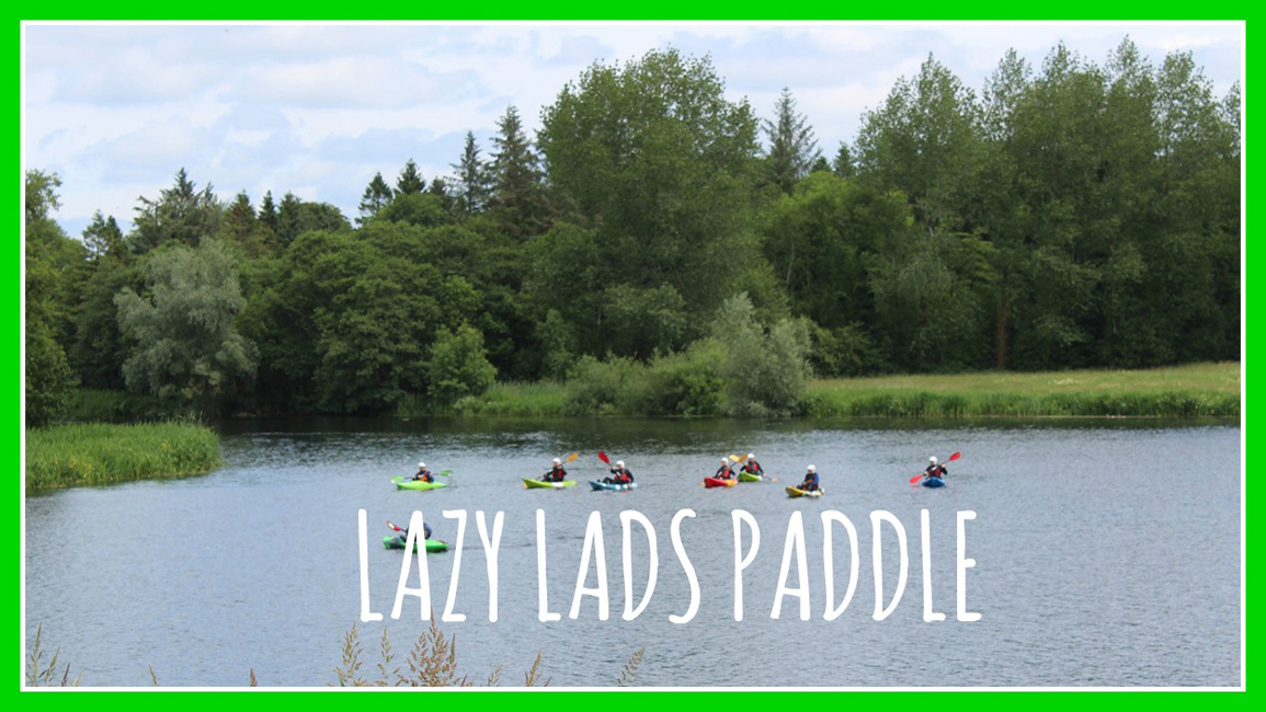 Stag Activities - Lazy Lads Paddle